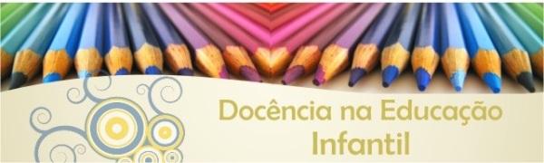 DOCENCIA NA EDUCACAO INFANTIL E ANOS INICIAIS cabecalho